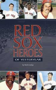 Red Sox Heroes of Yesteryear